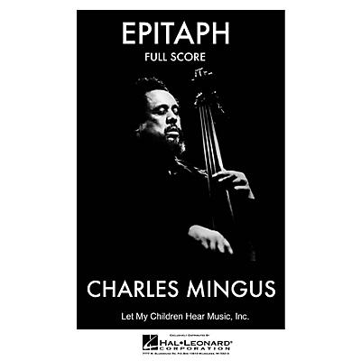 Jazz Workshop Inc. Epitaph (Complete - Full Score) Jazz Band Level 4 Composed by Charles Mingus