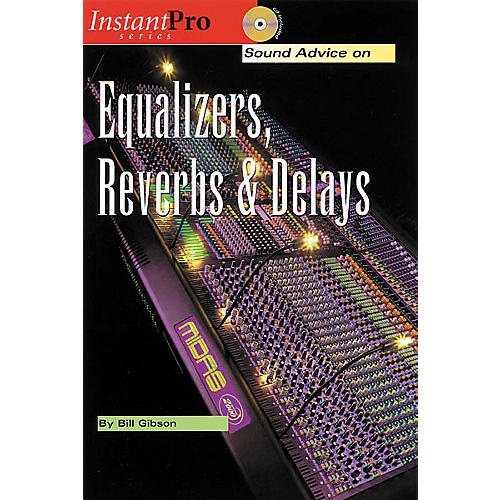 Hal Leonard Equalizers, Reverbs and Delays (Book/CD)