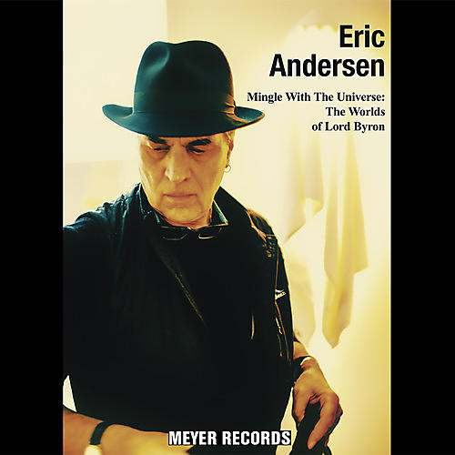 Alliance Eric Andersen - Mingle With The Universe: Worlds Of Lord Byron