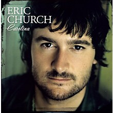 Eric Church - Carolina