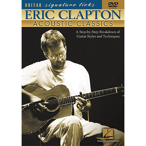 Hal Leonard Eric Clapton - Acoustic Classics (DVD)