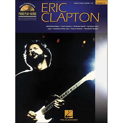 Hal Leonard Eric Clapton - Piano Play-Along Volume 78 (CD/Pkg) arranged for piano, vocal, and guitar (P/V/G)