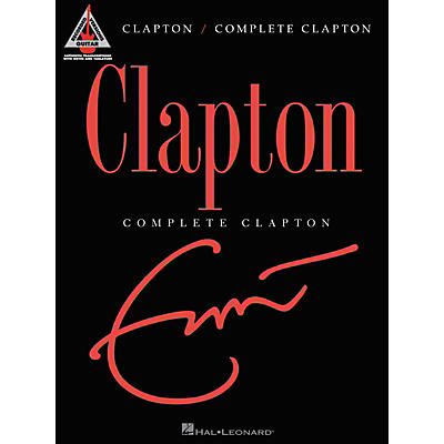 Hal Leonard Eric Clapton Complete Clapton Guitar Tab Songbook