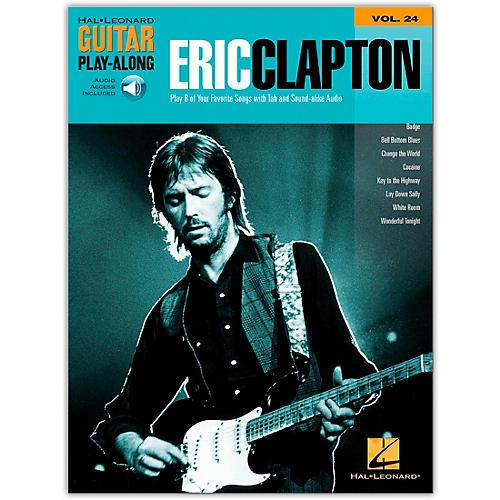 Hal Leonard Eric Clapton Guitar Play-Along Series Volume 24 (Book/Online Audio)