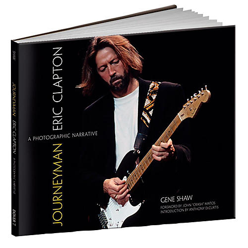 Alfred Eric Clapton Journeyman: A Photographic Narrative Hardcover Book