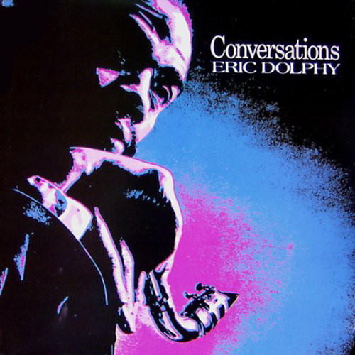 Alliance Eric Dolphy - Conversations