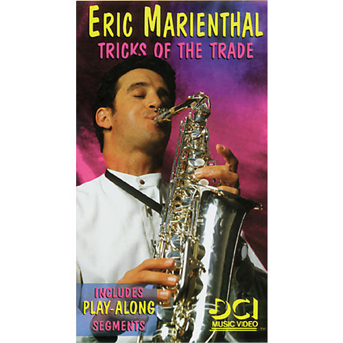 Alfred Eric Marienthal Tricks of the Trade Video
