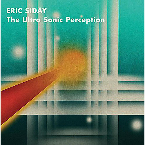 Alliance Eric Siday - Ultra Sonic Perception