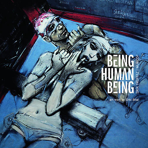 Alliance Erik Truffaz & Murcof - Being Human Being