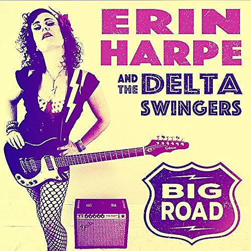 Alliance Erin Harpe & Delta Swingers - Big Road