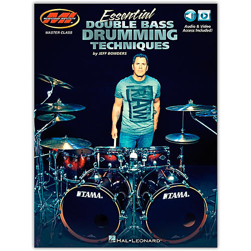 Musicians Institute Essential Double Bass Drumming Techniques Master Class Series Includes Audio and Video Access