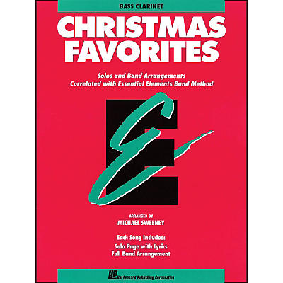 Hal Leonard Essential Elements Christmas Favorites B Flat Bass Clarinet