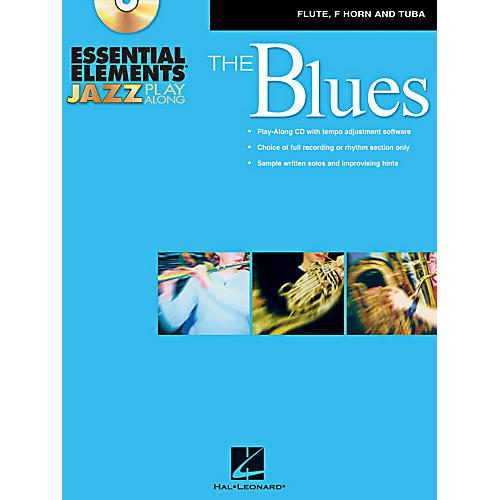 Hal Leonard Essential Elements Jazz Play-Along - The Blues (Flute, French Horn, and Tuba) Book/CD