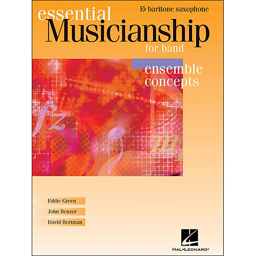 Hal Leonard Essential Musicianship for Band - Ensemble Concepts Baritone Saxophone