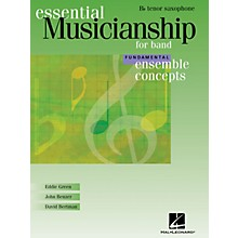 Hal Leonard Essential Musicianship for Band - Ensemble Concepts (Fundamental Level - Bb Tenor Saxophone) Concert Band