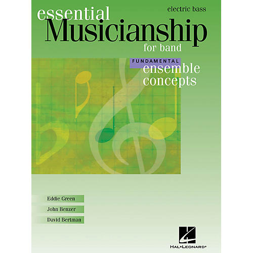 Hal Leonard Essential Musicianship for Band - Ensemble Concepts (Fundamental Level - Electric Bass) Concert Band