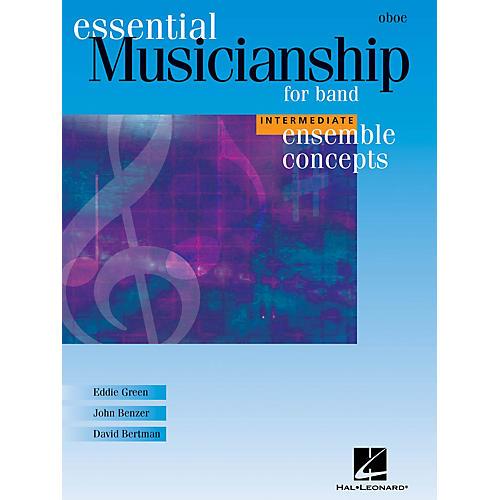 Hal Leonard Essential Musicianship for Band - Ensemble Concepts (Intermediate Level - Oboe) Concert Band