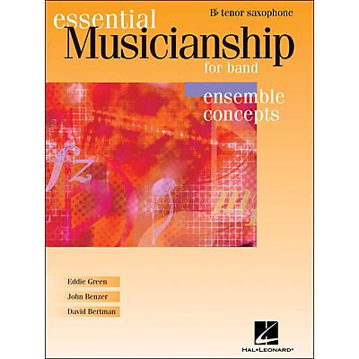 Hal Leonard Essential Musicianship for Band - Ensemble Concepts Tenor Saxophone