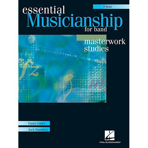 Hal Leonard Essential Musicianship for Band - Masterwork Studies (F Horn) Concert Band