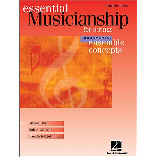 Hal Leonard Essential Musicianship for Strings - Ensemble Concepts Fundamental Double Bass
