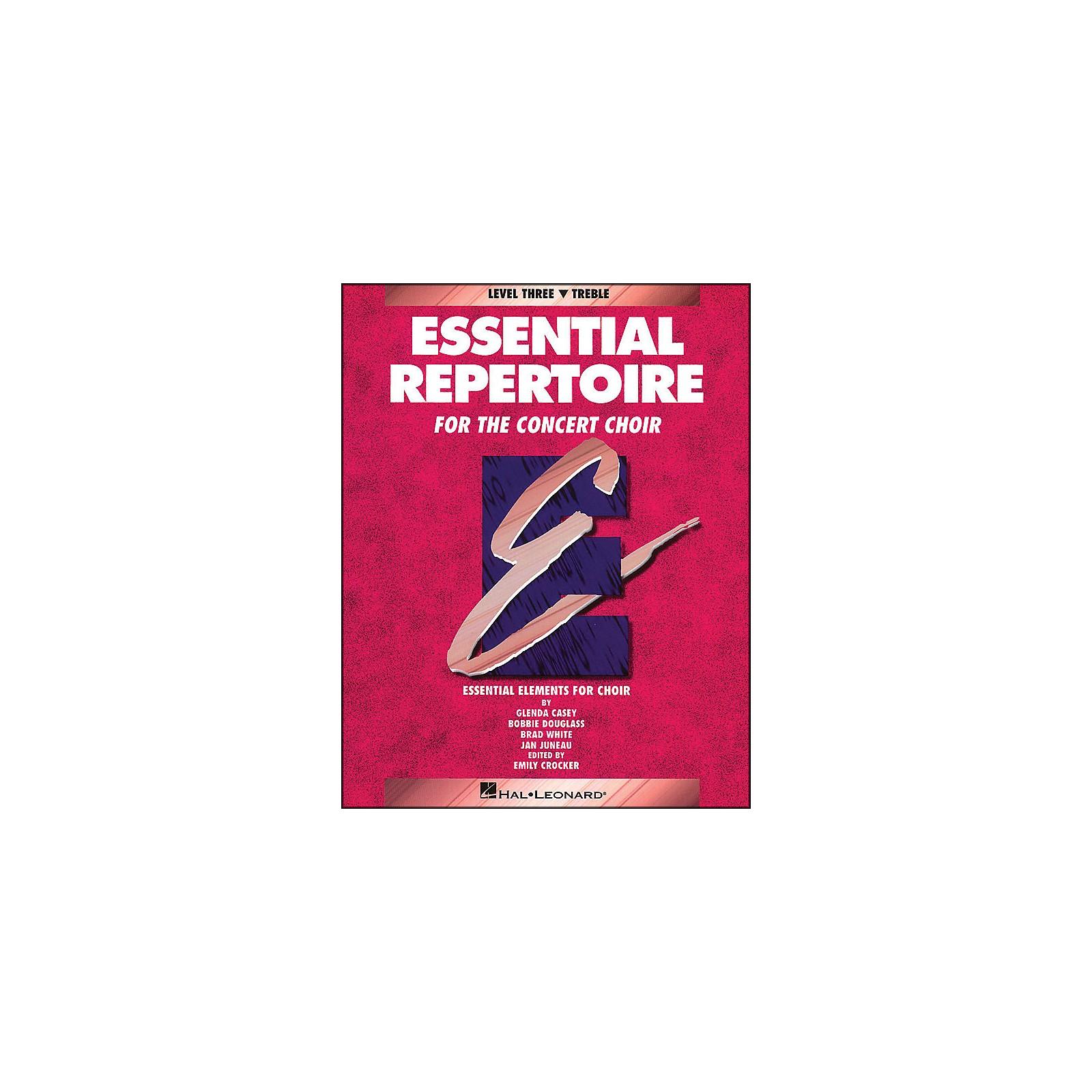Hal Leonard Essential Repertoire for The Concert Choir Level Three (3) Treble/Student