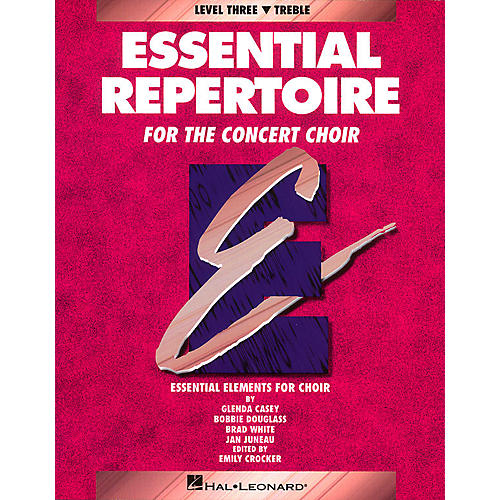 Hal Leonard Essential Repertoire for the Concert Choir Treble/Student 10-Pak Composed by Glenda Casey