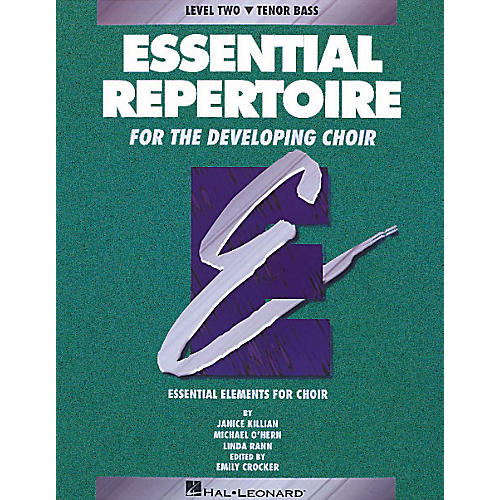 Hal Leonard Essential Repertoire for the Developing Choir Tenor Bass Perf/Acc CDs (2) Composed by Janice Killian