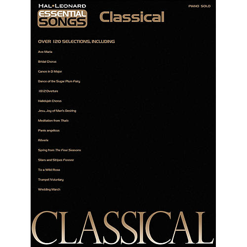 Hal Leonard Essential Songs - Classical arranged for piano solo