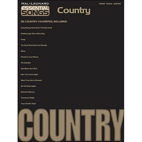 Hal Leonard Essential Songs - Country arranged for piano, vocal, and guitar (P/V/G)