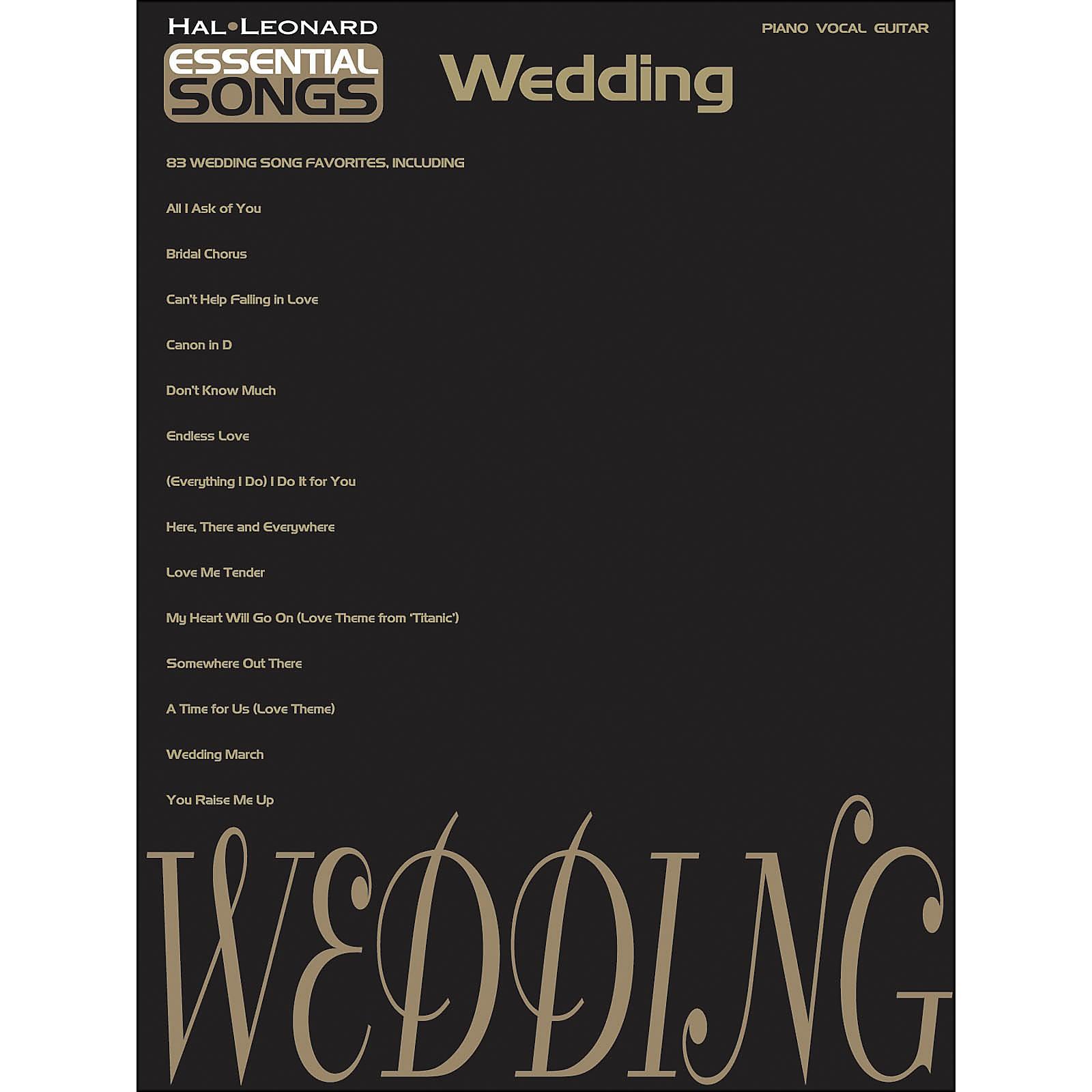 Hal Leonard Essential Songs - Wedding arranged for piano, vocal, and guitar (P/V/G)