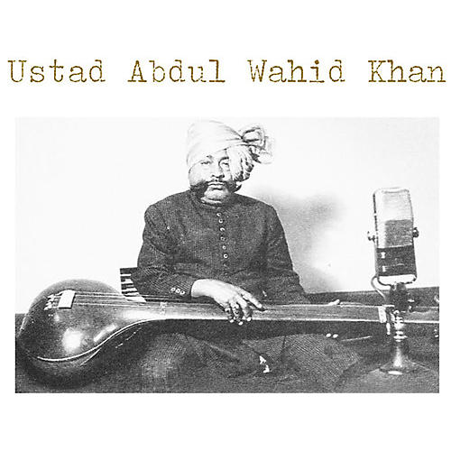 Alliance Estad Abdul Wahid Khan - Ustad Abdul Wahid Khan