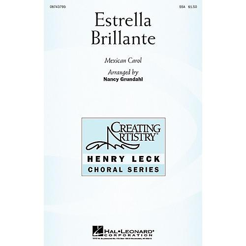 Hal Leonard Estrella Brillante (Brilliant Star) SSA(B) arranged by Nancy Grundahl