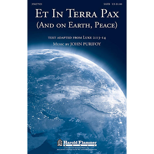 Shawnee Press Et in Terra Pax (and On Earth, Peace) SATB composed by John Purifoy