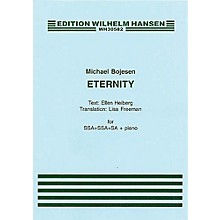Wilhelm Hansen Eternity SSSAAA Composed by Michael Bojesen