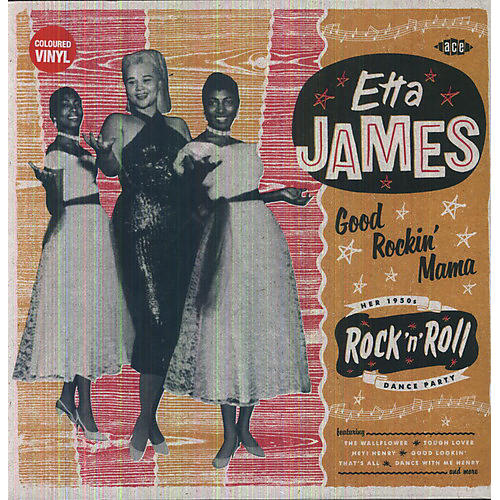 Alliance Etta James - Good Rockin' Mama: Her 1950s Rock'n'roll Dance Party