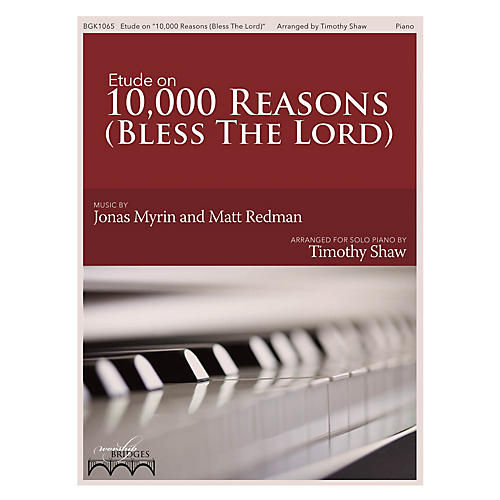 Fred Bock Music Etude on 10,000 Reasons (The Worship Bridges Series)