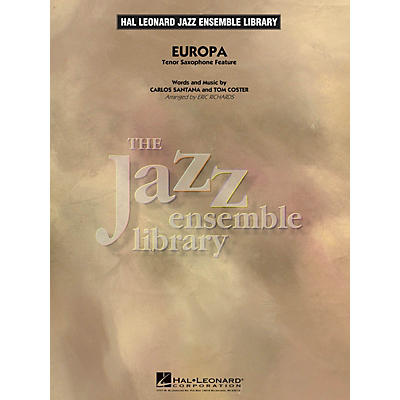 Hal Leonard Europa (Tenor Sax Feature) Jazz Band Level 4 Arranged by Eric Richards