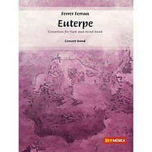De Haske Music Euterpe (Concertino for Flute and Wind Band) Concert Band Level 4 Composed by Ferrer Ferran