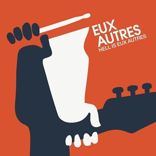 Alliance Eux Autres - Hell Is Eux Autres