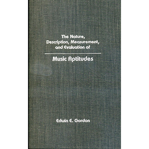 GIA Publications Evaluation of Music Aptitudes