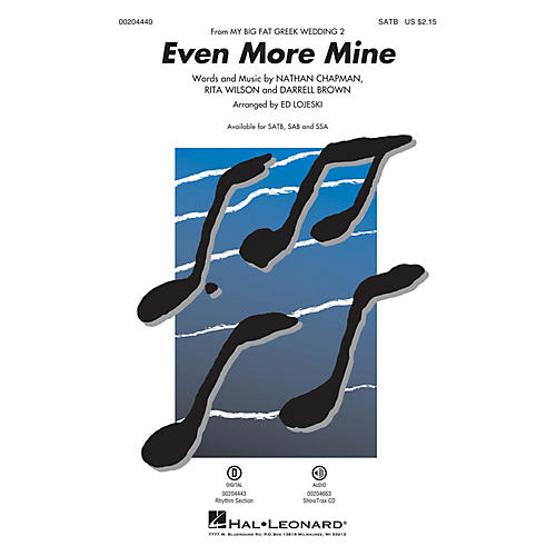 Hal Leonard Even More Mine (from My Big Fat Greek Wedding 2) SATB by Rita Wilson arranged by Ed Lojeski