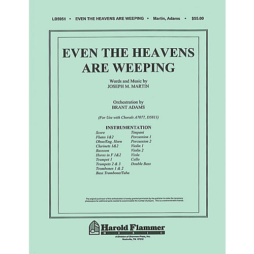 Shawnee Press Even the Heavens are Weeping Score & Parts composed by Joseph M. Martin