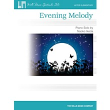 Willis Music Evening Melody (Later Elem Level) Willis Series by Naoko Ikeda