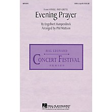 Hal Leonard Evening Prayer (from Hansel and Gretel) (SATB a cappella) SATB a cappella arranged by Phil Mattson