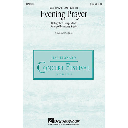 Hal Leonard Evening Prayer (from Hansel and Gretel) SSA arranged by Audrey Snyder