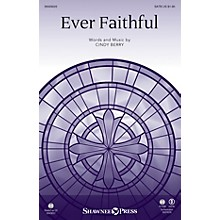 Shawnee Press Ever Faithful (StudioTrax CD) Studiotrax CD Composed by Cindy Berry