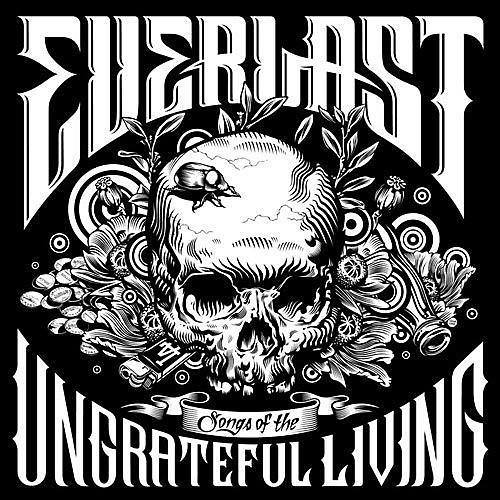 Alliance Everlast - Songs of the Ungrateful Living
