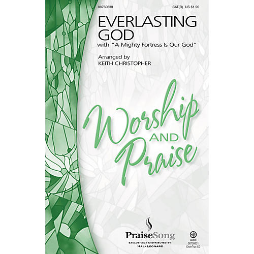 PraiseSong Everlasting God CHOIRTRAX CD by Chris Tomlin Arranged by Keith Christopher