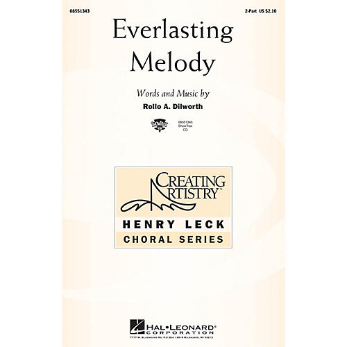 Hal Leonard Everlasting Melody 2-Part composed by Rollo Dilworth
