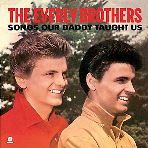 Alliance Everly Brothers - Songs Our Daddy Taught Us